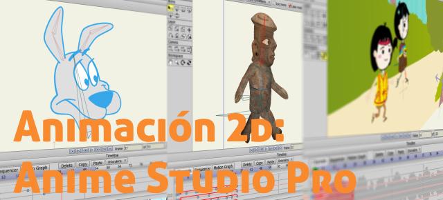 Animación 2d en Anime Studio Pro